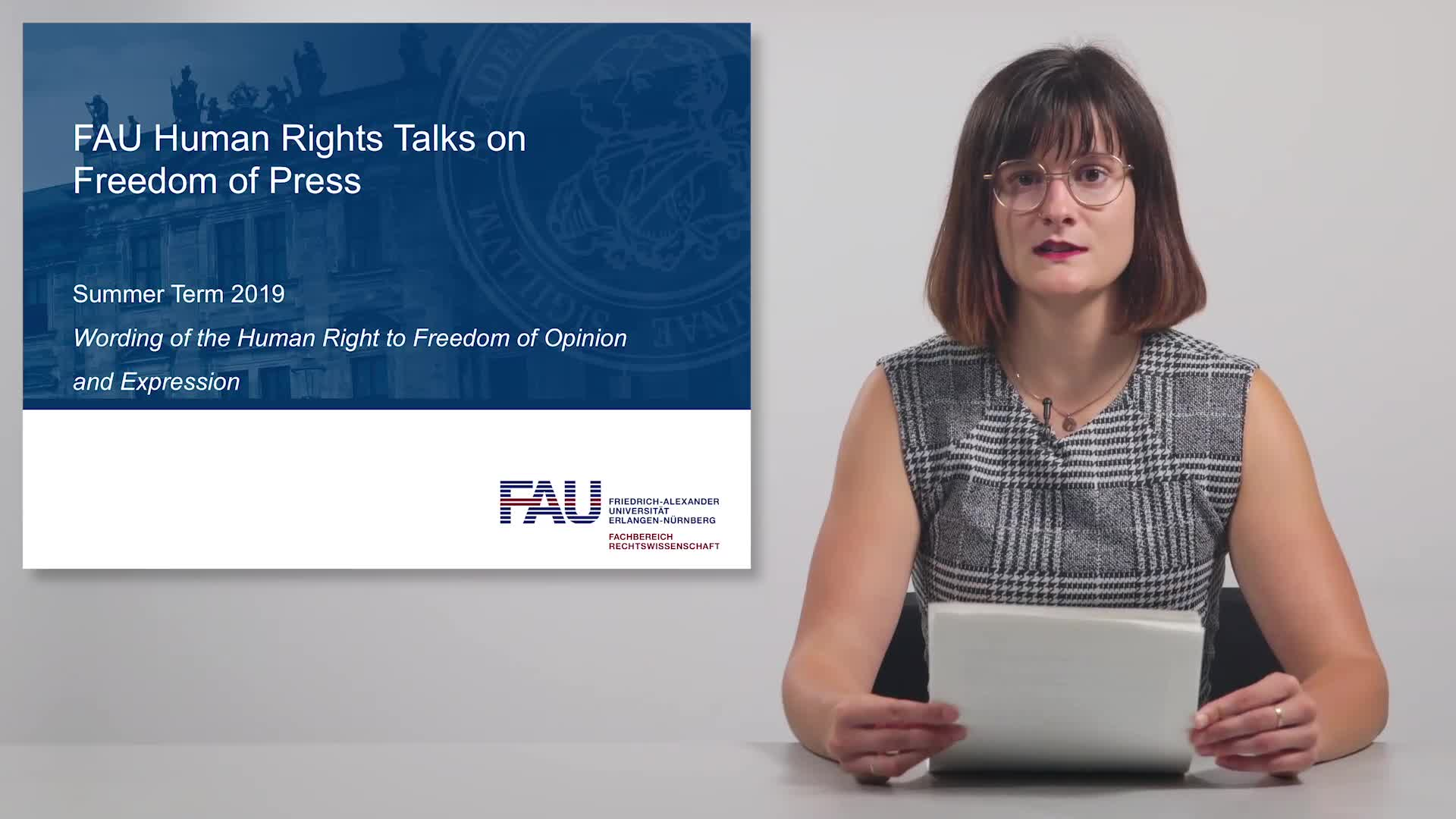 FAU Human Rights Talks – Summer Term 2019: Wording of the Human Right to Freedom of Opinion and Expression preview image